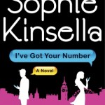 "Book review: ""I've Got Your Number"" by Sophie Kinsella"