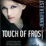"Book reviews: ""Touch of Frost"" and ""Kiss of Frost"" by Jennifer Estep"