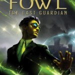 "Book review: ""Artemis Fowl: The Last Guardian"" by Eoin Colfer"